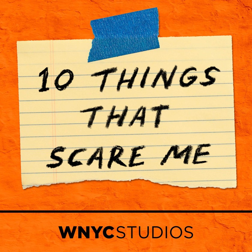 10 things that scare podcast
